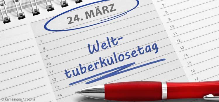 Welt-Tuberkulose-Tag am 24. März 2018
