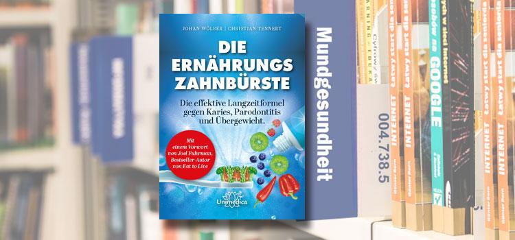 Buch: Die Ernährungs-Zahnbürste.